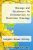 cover of Message and Existence: An Introduction to Christian Theology
