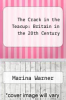 cover of The Crack in the Teacup: Britain in the 20th Century