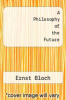 cover of A Philosophy of the Future