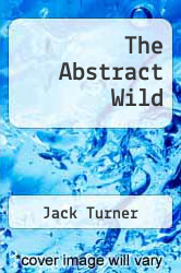 Cover of The Abstract Wild EDITIONDESC (ISBN 978-0816513949)