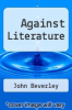 cover of Against Literature