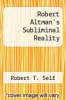 cover of Robert Altman`s Subliminal Reality