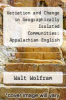 cover of Variation and Change in Geographically Isolated Communities: Appalachian English and Ozark English