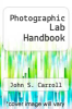 cover of Photographic Lab Handbook