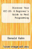 cover of Discover Your VIC-20: A Beginner`s Guide to Real Programming