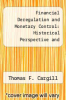 cover of Financial Deregulation and Monetary Control: Historical Perspective and Impact of the 1980 Act