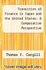 cover of Transition of Finance in Japan and the United States: A Comparative Perspective