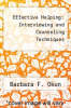 cover of Effective Helping: Interviewing and Counseling Techniques (2nd edition)