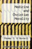 cover of Medicine and Christian Morality (2nd edition)