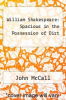 cover of William Shakespeare: Spacious in the Possession of Dirt