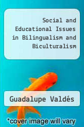 Cover of Social and Educational Issues in Bilingualism and Biculturalism EDITIONDESC (ISBN 978-0819119407)