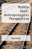 cover of Middle East: Anthropological Perspective