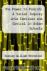 cover of The Power to Punish: A Social Inquiry into Coercion and Control in Urban Schools