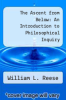 cover of The Ascent from Below: An Introduction to Philosophical Inquiry