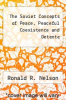 cover of The Soviet Concepts of Peace, Peaceful Coexistence and Detente