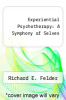 cover of Experiential Psychotherapy: A Symphony of Selves