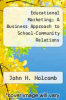 cover of Educational Marketing; A Business Approach to School-Community Relations