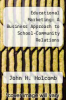 cover of Educational Marketing: A Business Approach to School-Community Relations