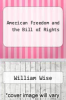 cover of American Freedom and the Bill of Rights