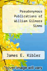 Cover of Pseudonymous Publications of William Gilmore Simms EDITIONDESC (ISBN 978-0820303758)