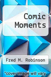 Cover of Comic Moments EDITIONDESC (ISBN 978-0820314242)
