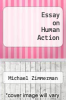 cover of Essay on Human Action