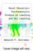 cover of Novel Education: Psychoanalytic Studies of Learning and Not Learning