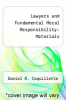 Lawyers and Fundamental Moral Responsibility : Materials by Daniel R. Coquillette - ISBN 9780820570082