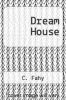 cover of Dream House