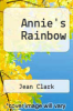 cover of Annie`s Rainbow