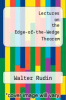 cover of Lectures on the Edge-of-the-Wedge Theorem