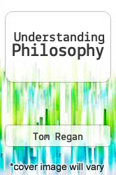 Understanding Philosophy by Tom Regan - ISBN 9780822101222
