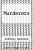 cover of Murderers