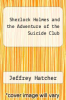 cover of Sherlock Holmes and the Adventure of the Suicide Club