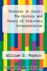 cover of Statutes in Court: The History and Theory of Statutory Interpretation