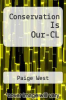 cover of Conservation Is Our-CL