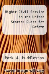 Cover of Higher Civil Service in the United States: Quest for Reform EDITIONDESC (ISBN 978-0822939061)
