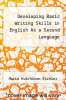 cover of Developing Basic Writing Skills in English As a Second Language