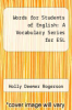 cover of Words for Students of English : A Vocabulary Series for ESL