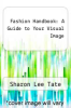 cover of Fashion Handbook: A Guide to Your Visual Image (2nd edition)