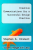 cover of Creative Communications for a Successful Design Practice
