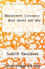 cover of Adolescent Literacy: What Works and Why
