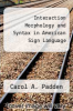 cover of Interaction Morphology and Syntax in American Sign Language
