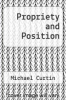 cover of Propriety and Position