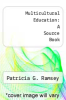 cover of Multicultural Education: A Source Book