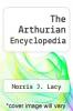 cover of The Arthurian Encyclopedia