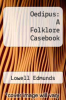 cover of Oedipus: A Folklore Casebook