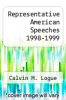 cover of Representative American Speeches 1998-1999