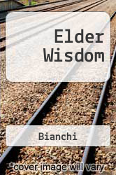 Elder Wisdom Excellent Marketplace listings for  Elder Wisdom  by Bianchi starting as low as $1.99!