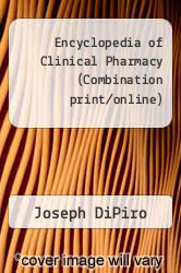 Cover of Encyclopedia of Clinical Pharmacy (Combination print/online)  (ISBN 978-0824742409)